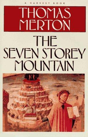 The Seven Storey Mountain - Thomas Merton