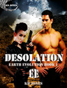 Desolation (Earth Evolution, #1)