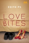 Love Bites by Edith PS