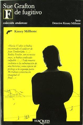 F de fugitivo (Kinsey Millhone, #6)