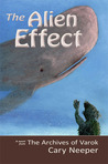 The Alien Effect by Cary Neeper