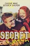 Secret Catch by Cassie Mae