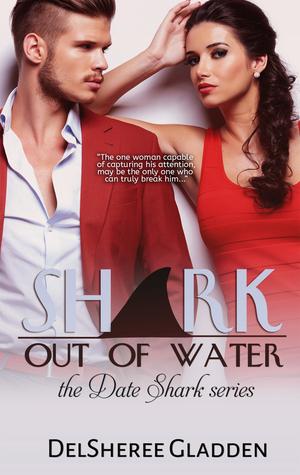 Shark Out of Water (Date Shark, #2)