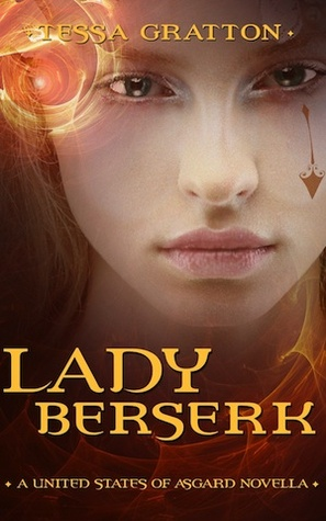 Lady Berserk: A Novella of Dragons, Trickster Gods, and Reality TV