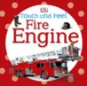 Fire Engine by DK Publishing