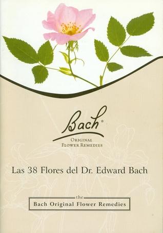 Las 38 flores del Dr. Edward Bach