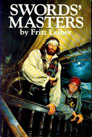 Swords' Masters by Fritz Leiber