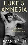 Luke's Amnesia: Make Me Remember You
