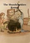 The Shambelurklers Return