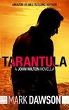 Tarantula (John Milton #0.6)