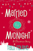 Married by Midnight: A Chri...
