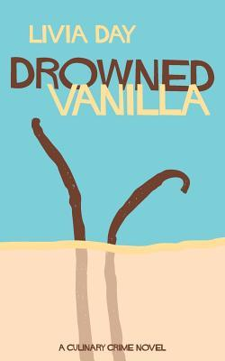 Drowned Vanilla by Livia Day