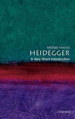 Heidegger by Michael Inwood