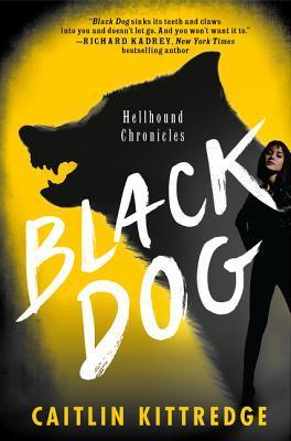 Black Dog (Hellhound Chronicles, #1)