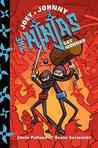 Joey and Johnny, the Ninjas by Kevin Serwacki