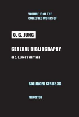 General Bibliography (Collected Works, Vol 19)