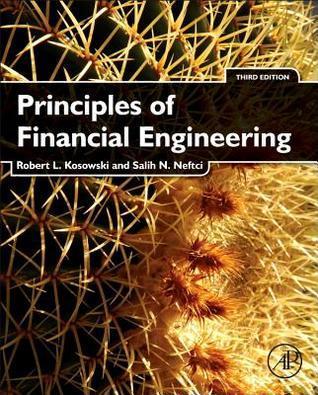 Principles of Financial Engineering