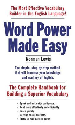 Word Power Made Easy By Norman Lewis - 15 words that dont exist but we definitely need inside our vocabulary
