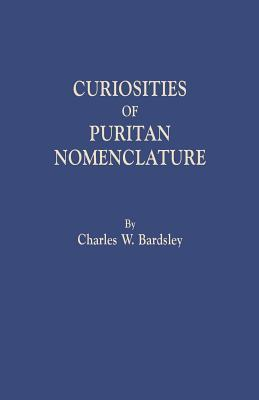 Curiosities of Puritan Nomenclature