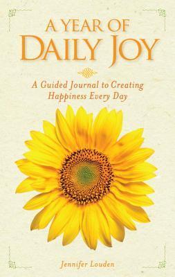 A Year of Daily Joy by Jennifer Louden