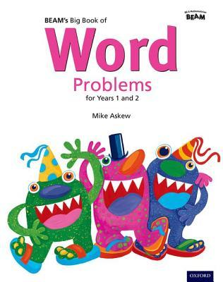 Beam's Big Book of Word Problems: Years 1 & 2