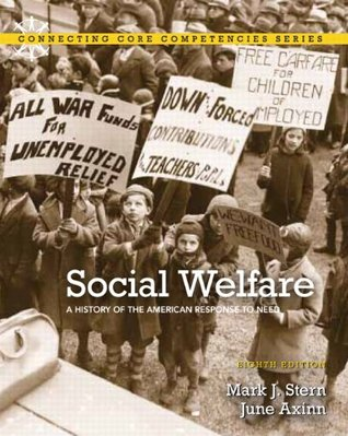 Social Welfare: A History of the American Response to Need, 8/e