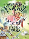 Le fate a metà e il sigillo di Brina by Benedetta Parodi