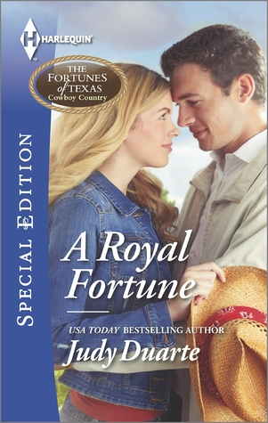 A Royal Fortune(Fortunes of Texas: Cowboy Country  1)