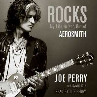 Rocks My Life In And Out Of Aerosmith By Joe Perry