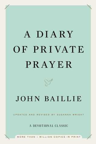 A Diary of Private Prayer by John Baillie