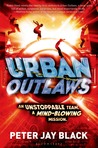 Urban Outlaws (Urban Outlaws, #1)