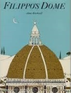 Filippo's Dome by Anne Rockwell