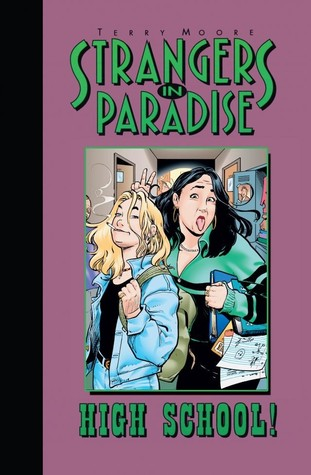 Strangers in Paradise, Volume 6 by Terry Moore