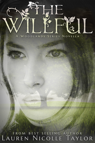 The Willful (The Woodlands, #3.5)