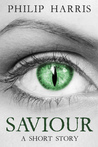 Saviour by Philip  Harris