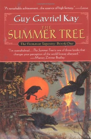 The Summer Tree(The Fionavar Tapestry 1)