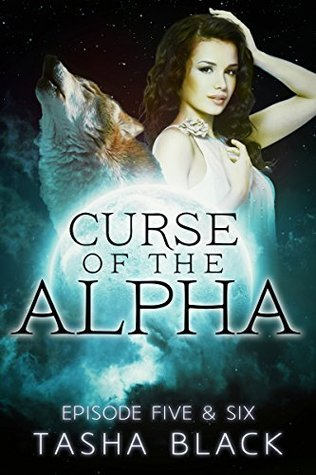 Curse of the Alpha: Episodes 5 & 6(Curse of the Alpha 5 & 6)