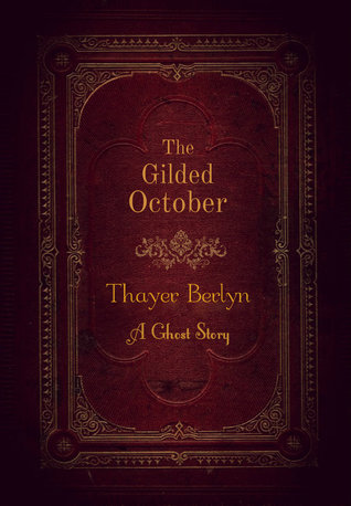 The Gilded October