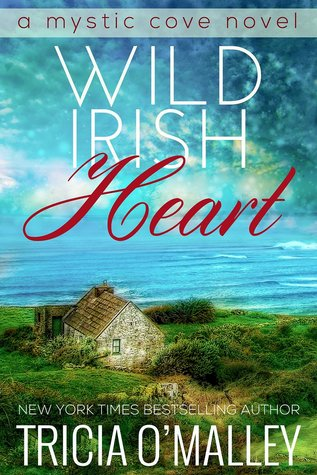 Wild Irish Heart (Mystic Cove, #1)