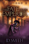 The Fate of an Emperor (Overlord, #2)
