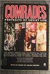 Comrades - Portraits of Soviet Life