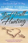 Bad Will Hunting (Seven Exes, #2)