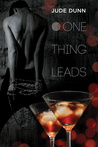 One Thing Leads