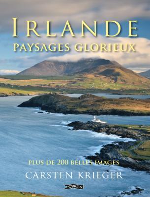 Irlande - Paysages Glorieux: Plus de 200 Belles Images