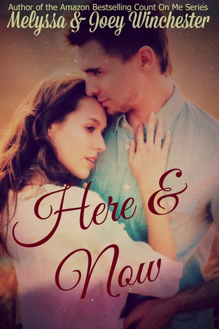 Here & Now (Count on Me, #5)