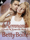 Remnants (Ghosts of Roseville, #2)