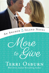 More to Give (Anchor Island, #4)