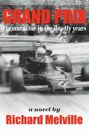 Grand Prix: Formula One in the deadly years
