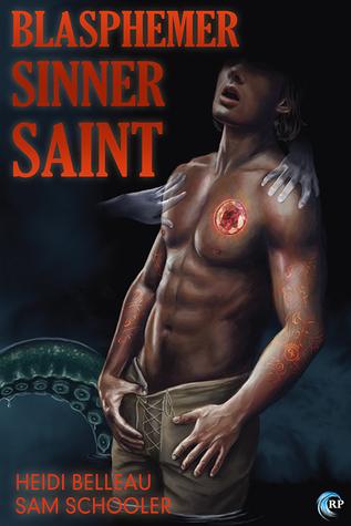 Blasphemer, Sinner, Saint