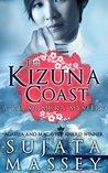The Kizuna Coast by Sujata Massey